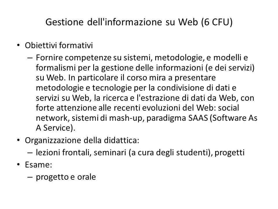 Gestione dell informazione su Web (6 CFU)
