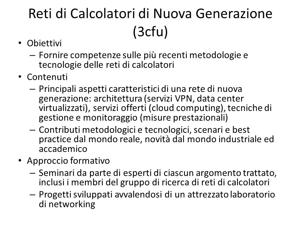 Reti di Calcolatori di Nuova Generazione (3cfu)