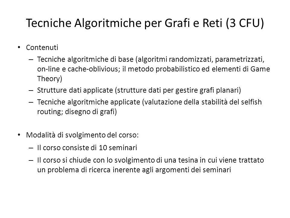 Tecniche Algoritmiche per Grafi e Reti (3 CFU)