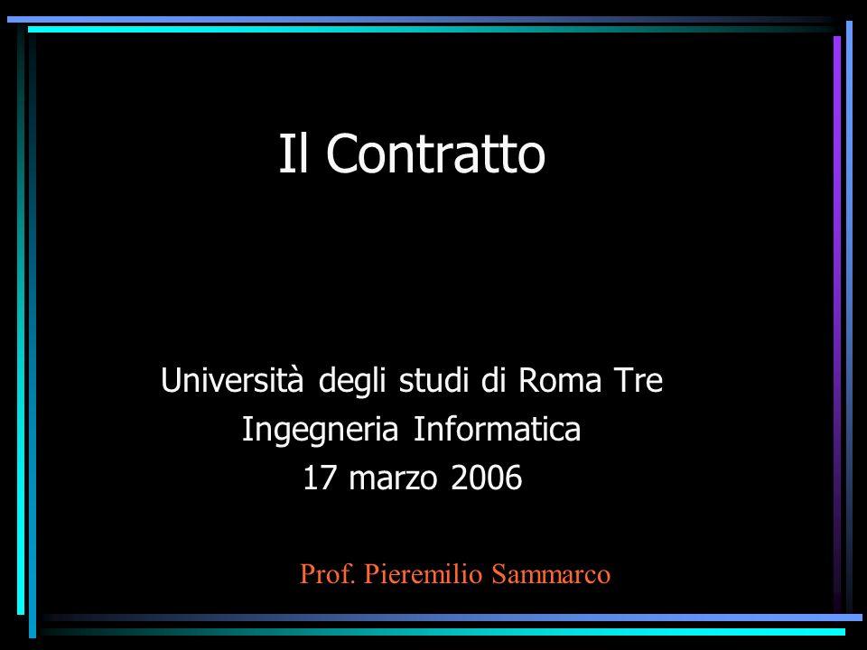Il Contratto Università degli studi di Roma Tre Ingegneria Informatica