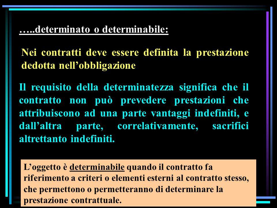…..determinato o determinabile: