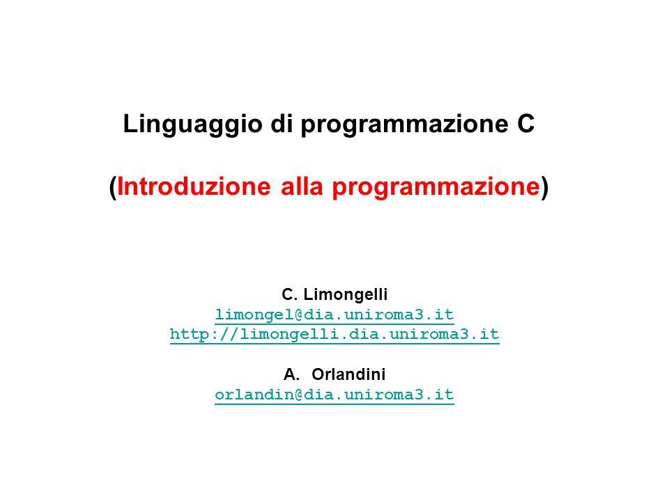 Linguaggio di programmazione C (Introduzione alla programmazione)