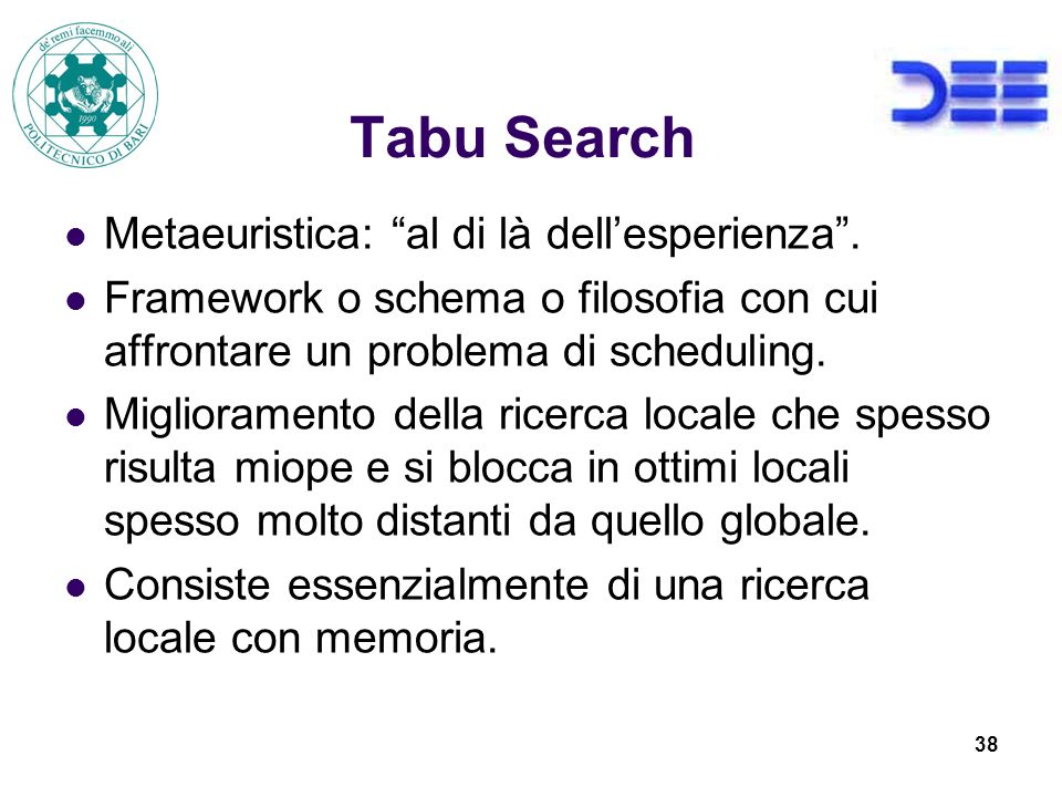 Tabu Search Metaeuristica: al di là dell'esperienza .