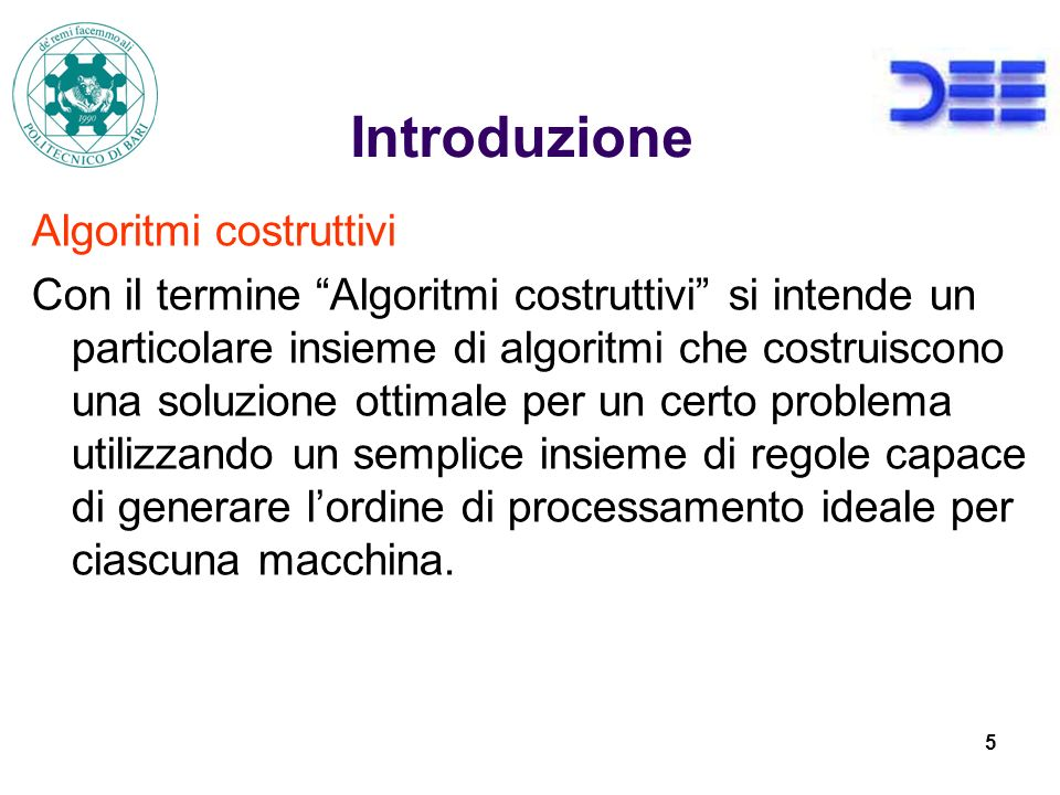 Introduzione Algoritmi costruttivi