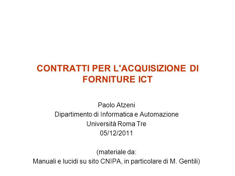 CONTRATTI PER L ACQUISIZIONE DI FORNITURE ICT
