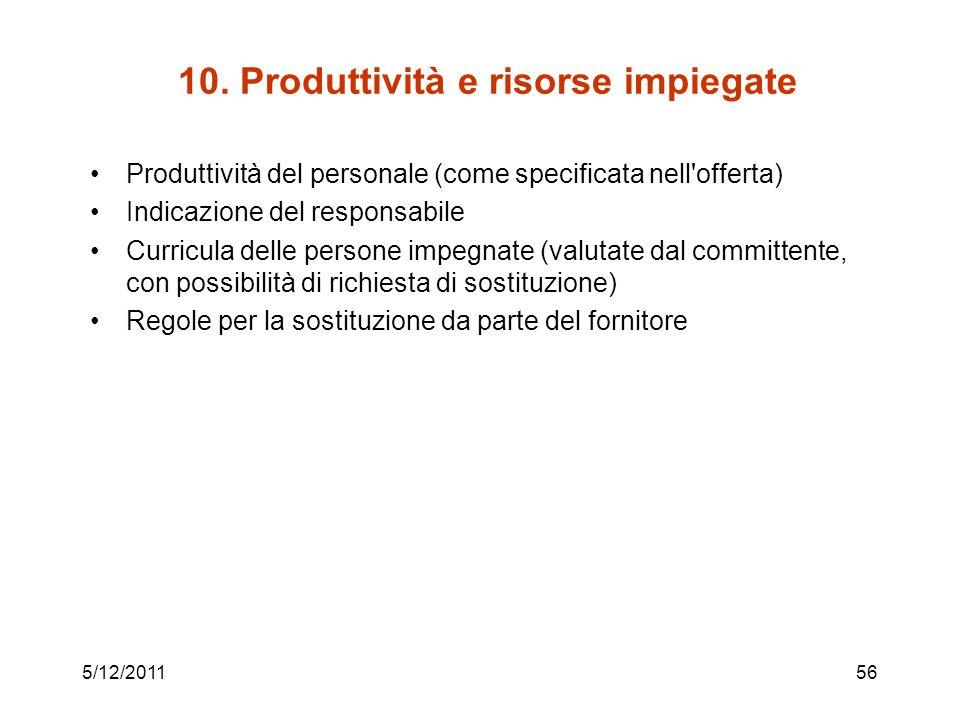 10. Produttività e risorse impiegate