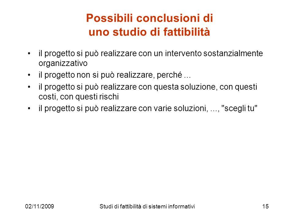Possibili conclusioni di uno studio di fattibilità
