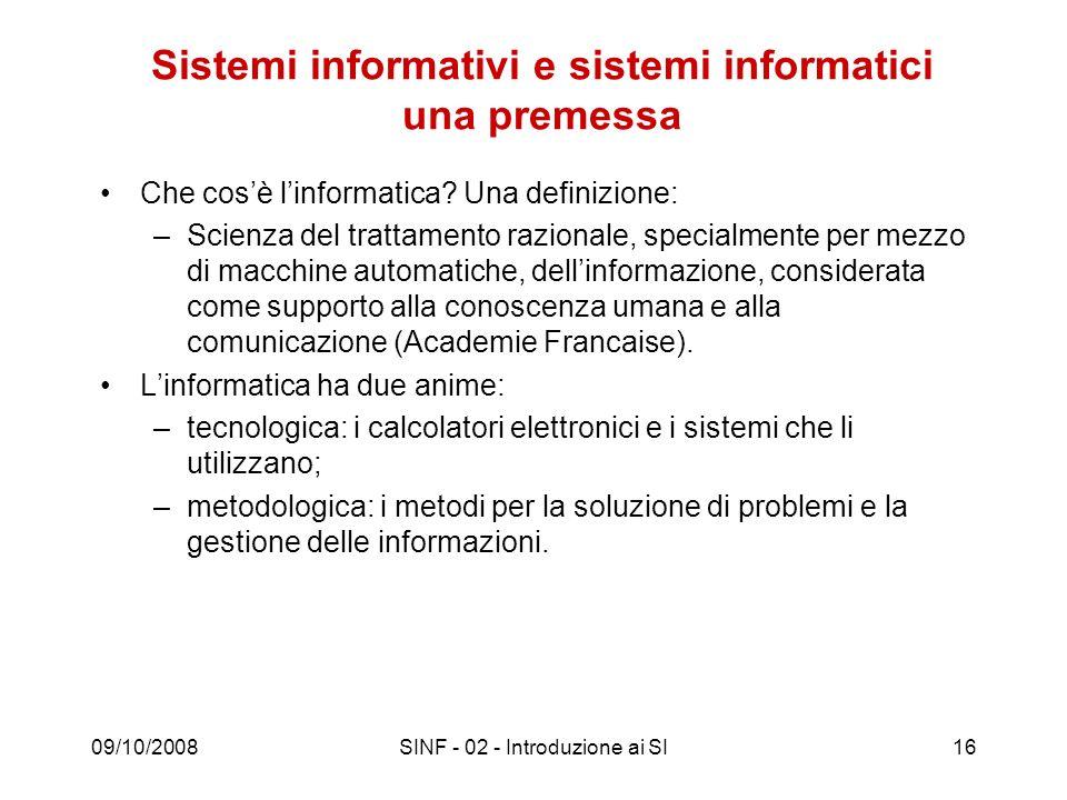 Sistemi informativi e sistemi informatici una premessa