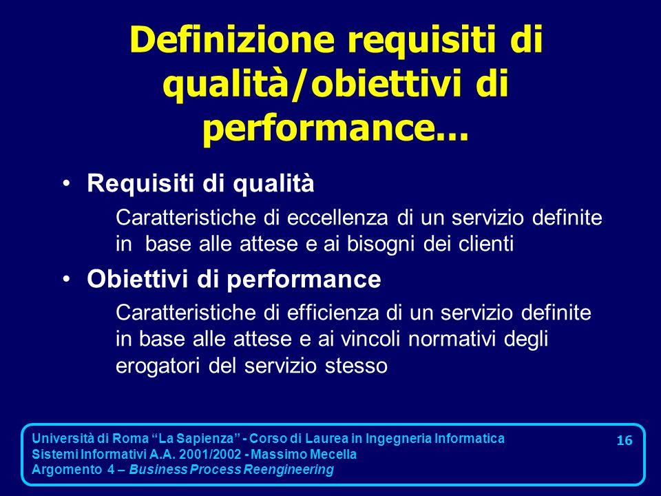 Definizione requisiti di qualità/obiettivi di performance...