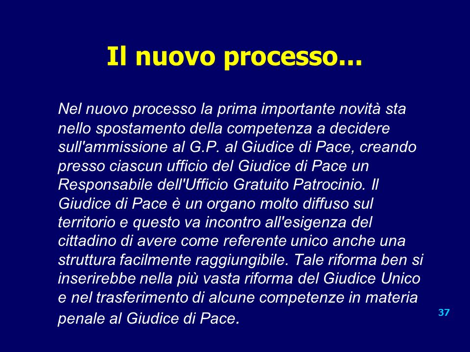 Il nuovo processo...