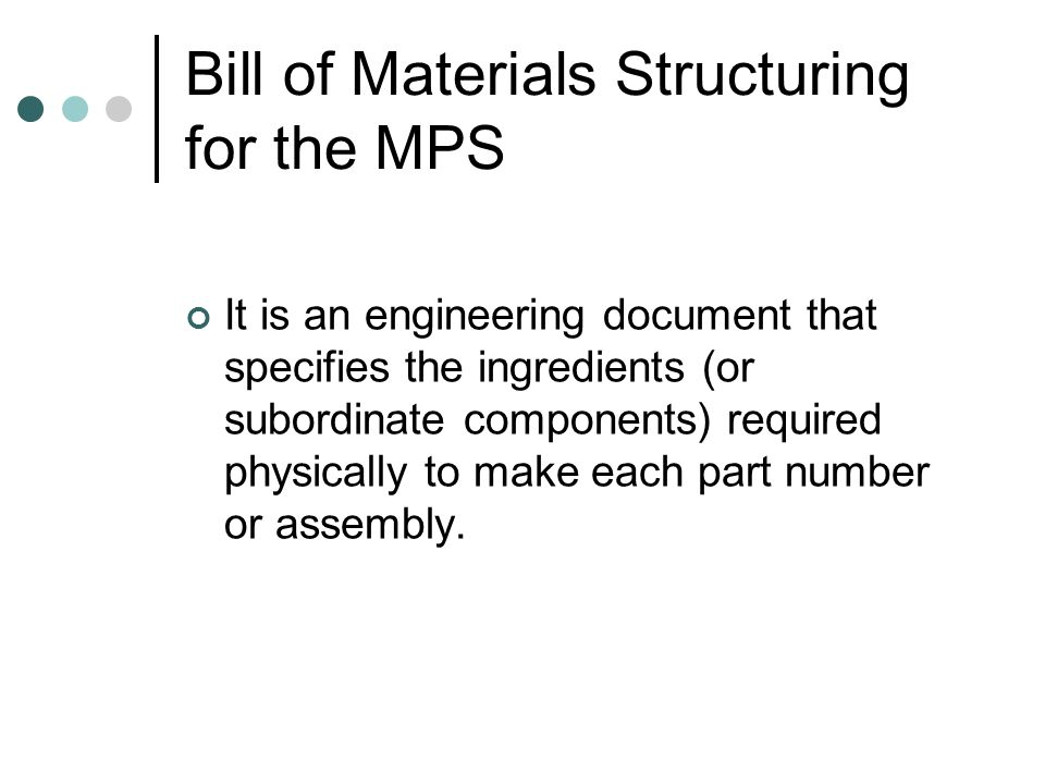 Bill of Materials Structuring for the MPS