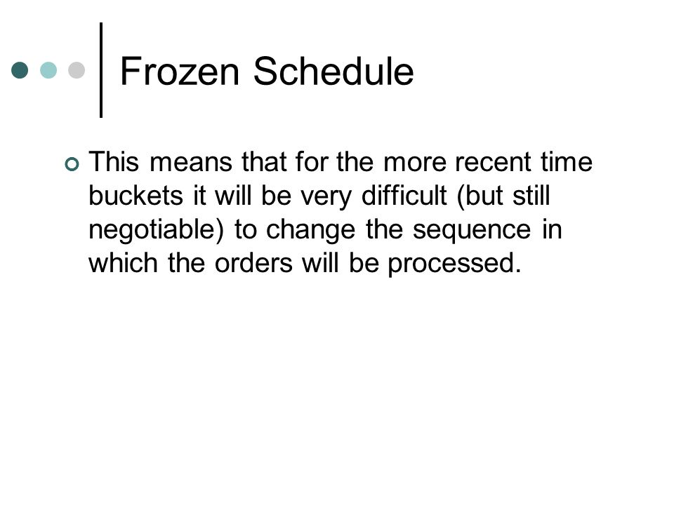 Frozen Schedule