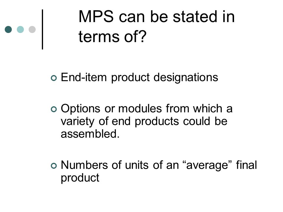 MPS can be stated in terms of