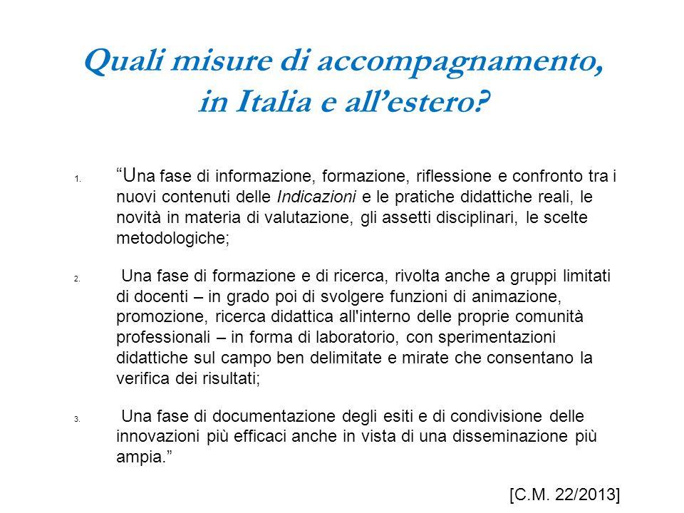 Quali misure di accompagnamento, in Italia e all'estero