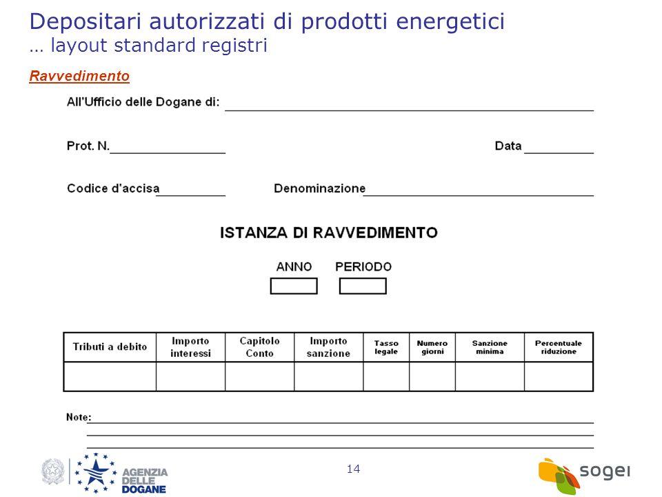 Depositari autorizzati di prodotti energetici … layout standard registri