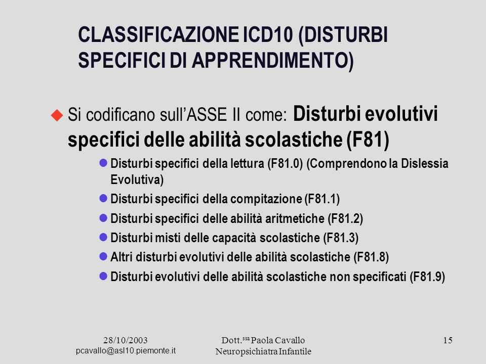 CLASSIFICAZIONE ICD10 (DISTURBI SPECIFICI DI APPRENDIMENTO)