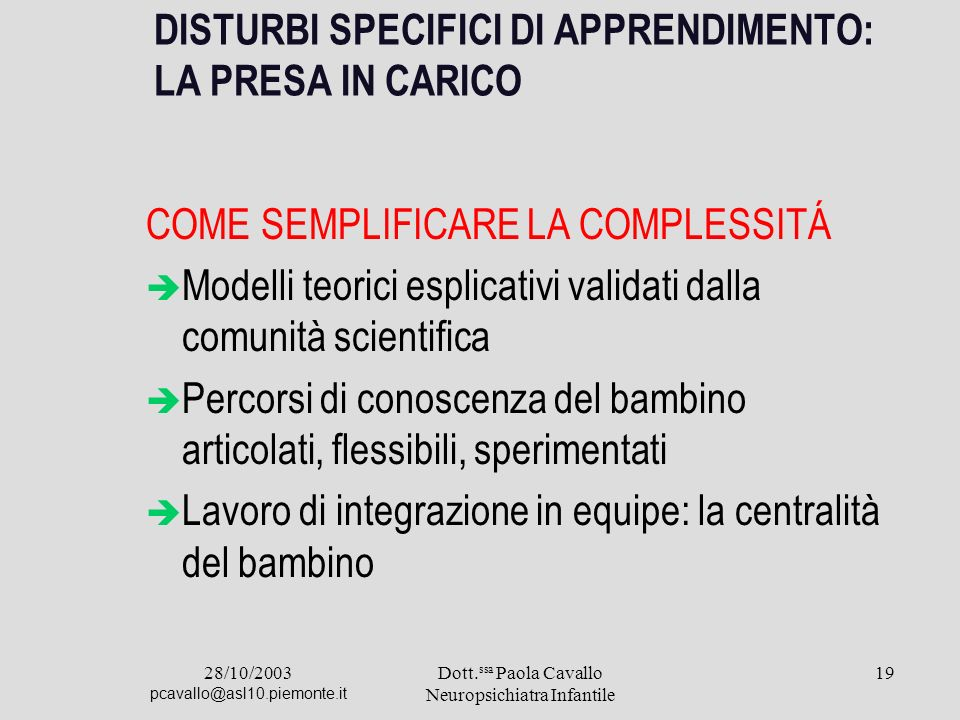 DISTURBI SPECIFICI DI APPRENDIMENTO: LA PRESA IN CARICO
