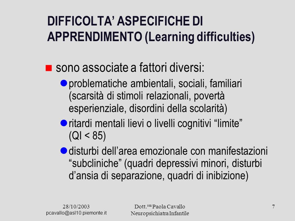 DIFFICOLTA' ASPECIFICHE DI APPRENDIMENTO (Learning difficulties)