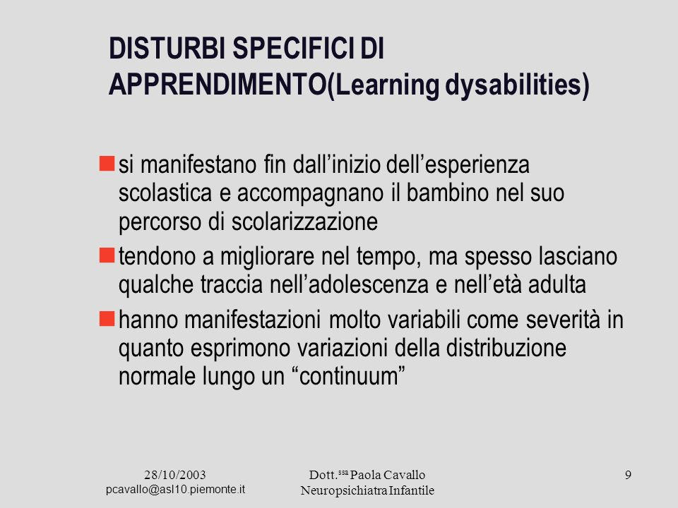 DISTURBI SPECIFICI DI APPRENDIMENTO(Learning dysabilities)