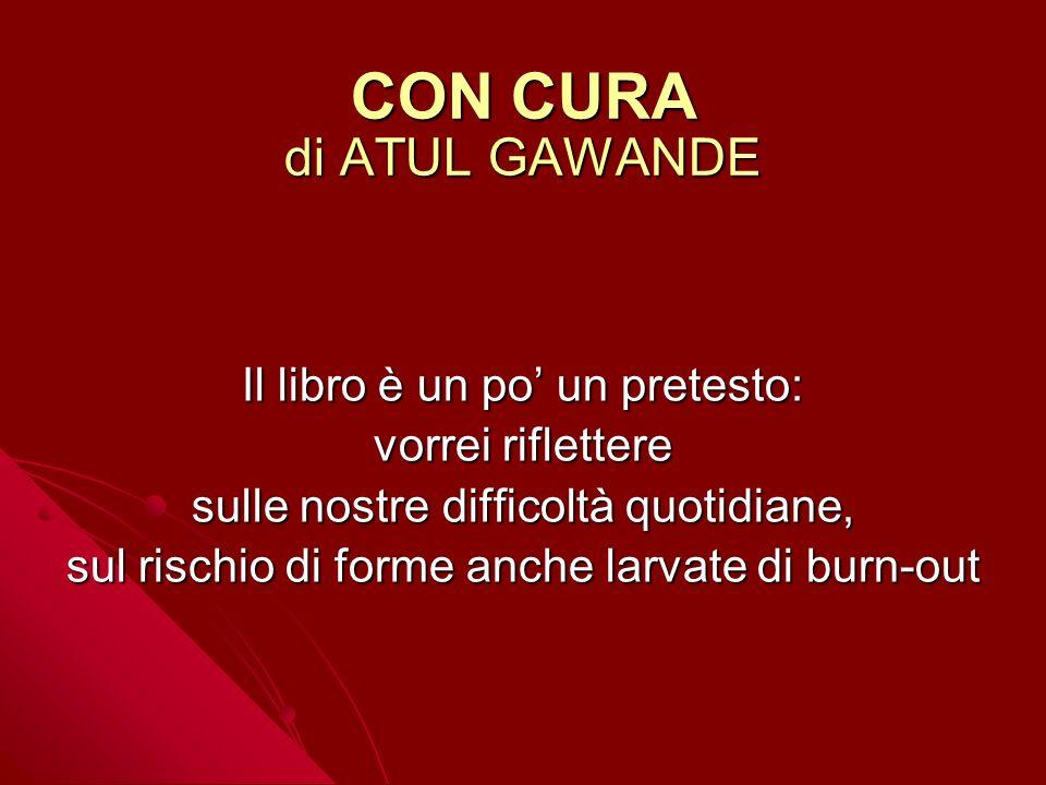 CON CURA di ATUL GAWANDE