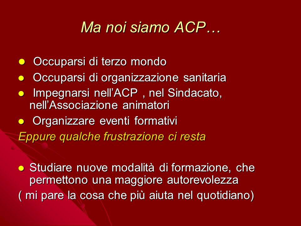 Ma noi siamo ACP… Occuparsi di terzo mondo