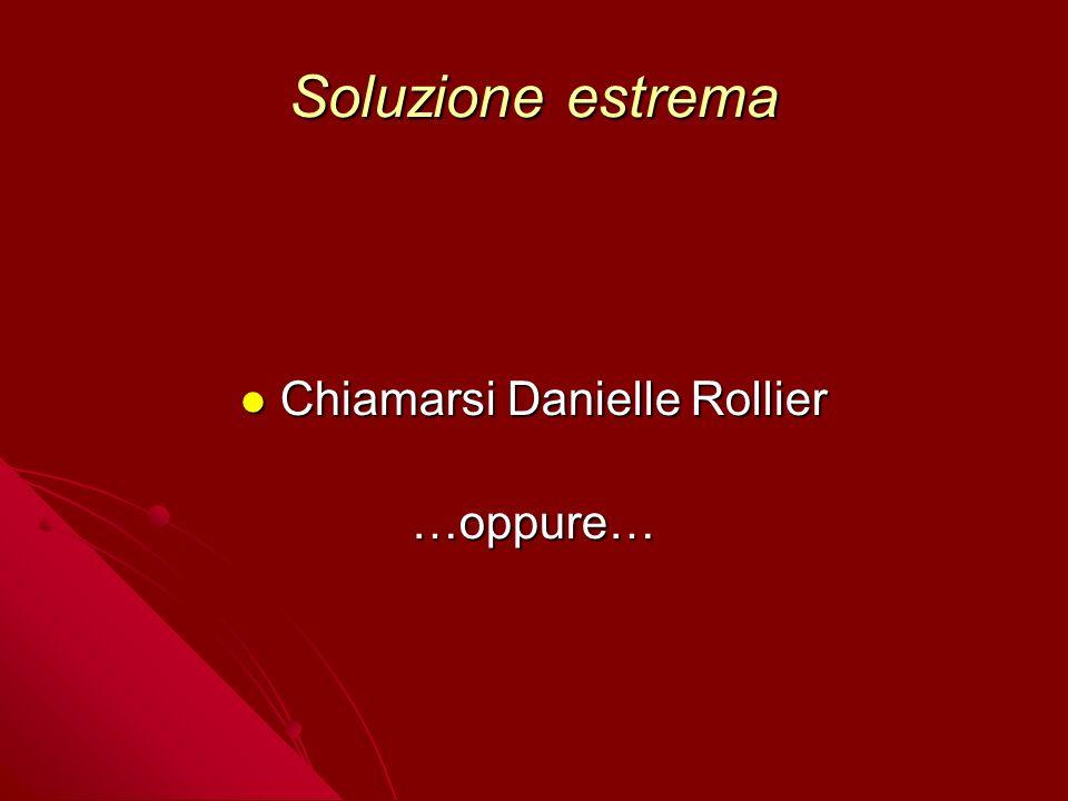 Chiamarsi Danielle Rollier