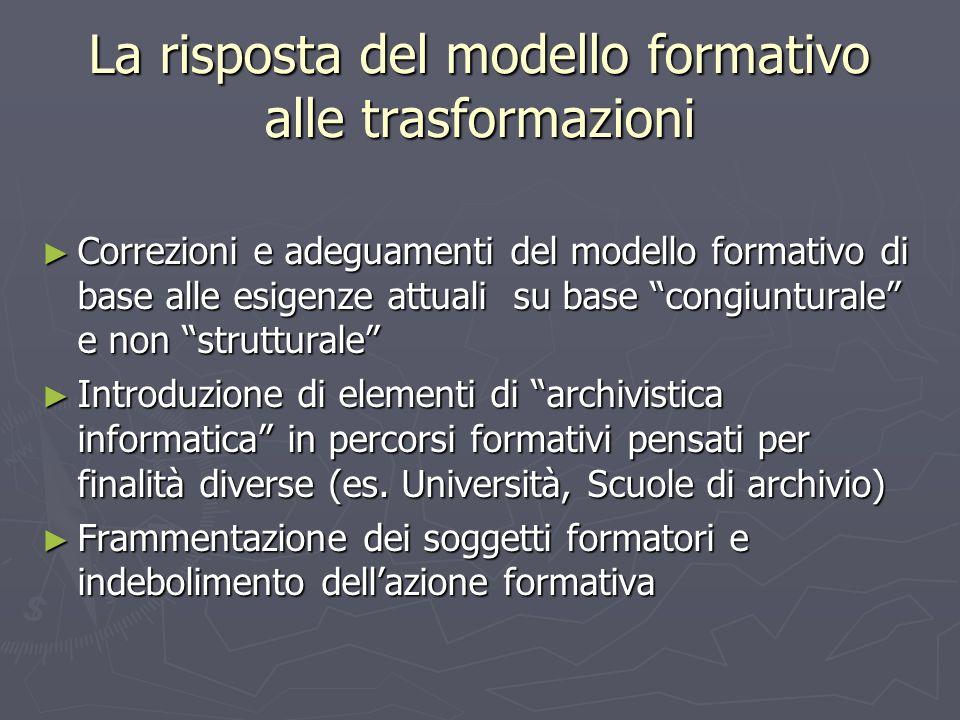 La risposta del modello formativo alle trasformazioni