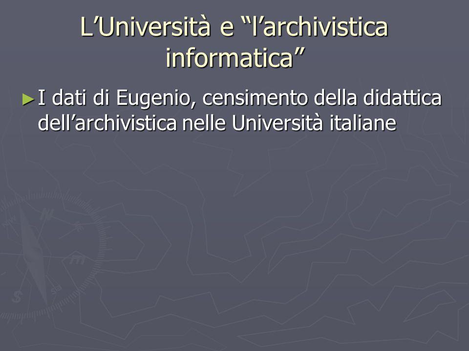 L'Università e l'archivistica informatica