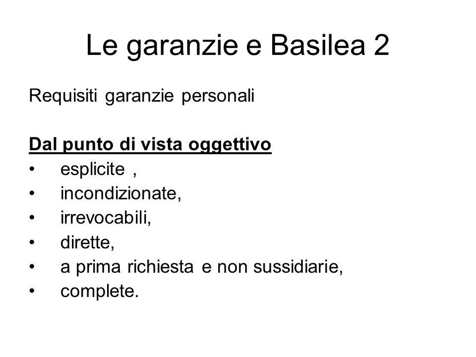 Le garanzie e Basilea 2 Requisiti garanzie personali