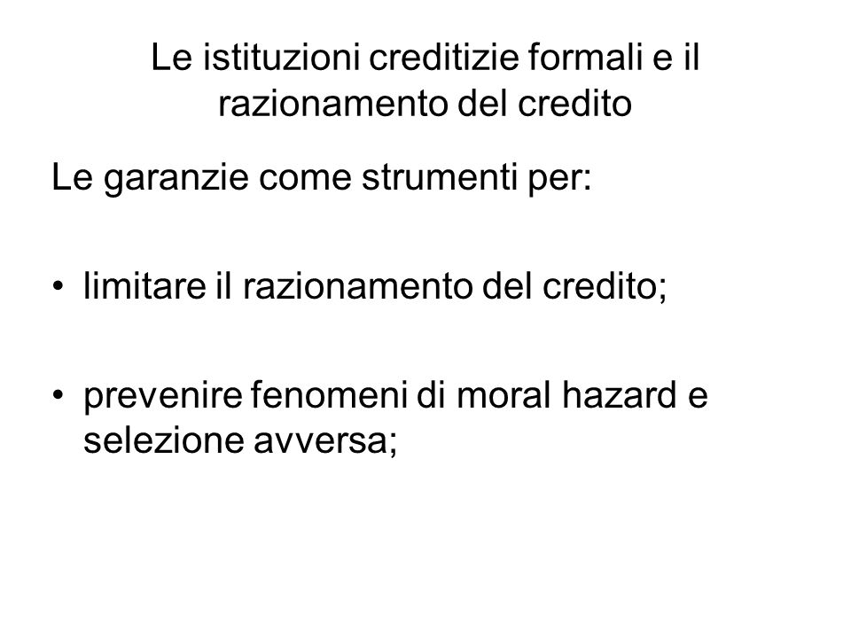 Le istituzioni creditizie formali e il razionamento del credito