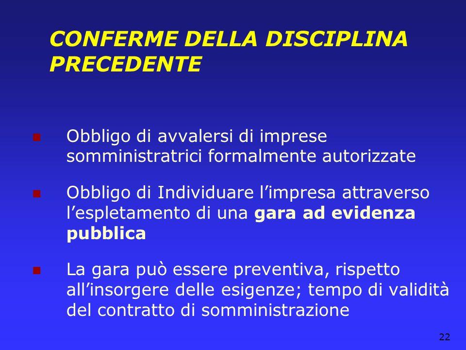 CONFERME DELLA DISCIPLINA PRECEDENTE