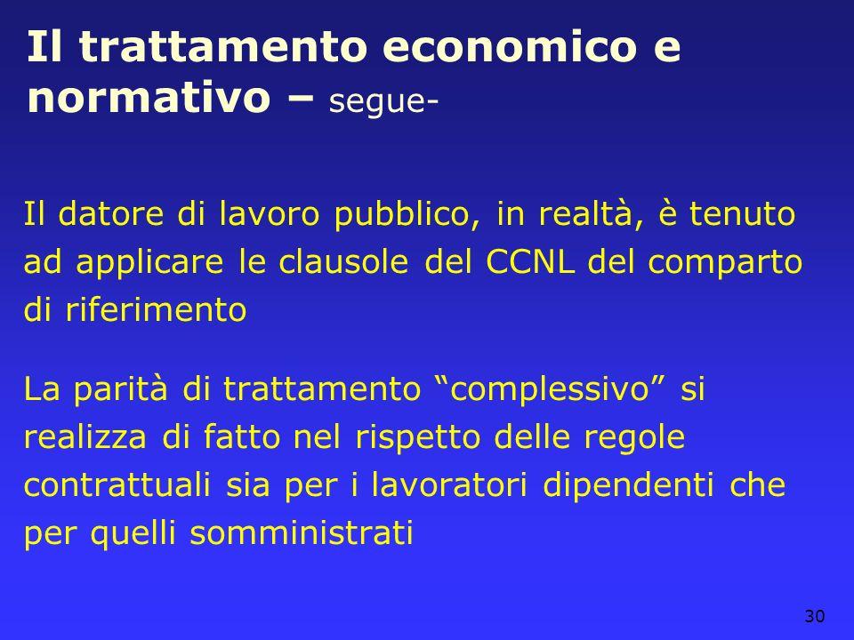 Il trattamento economico e normativo – segue-