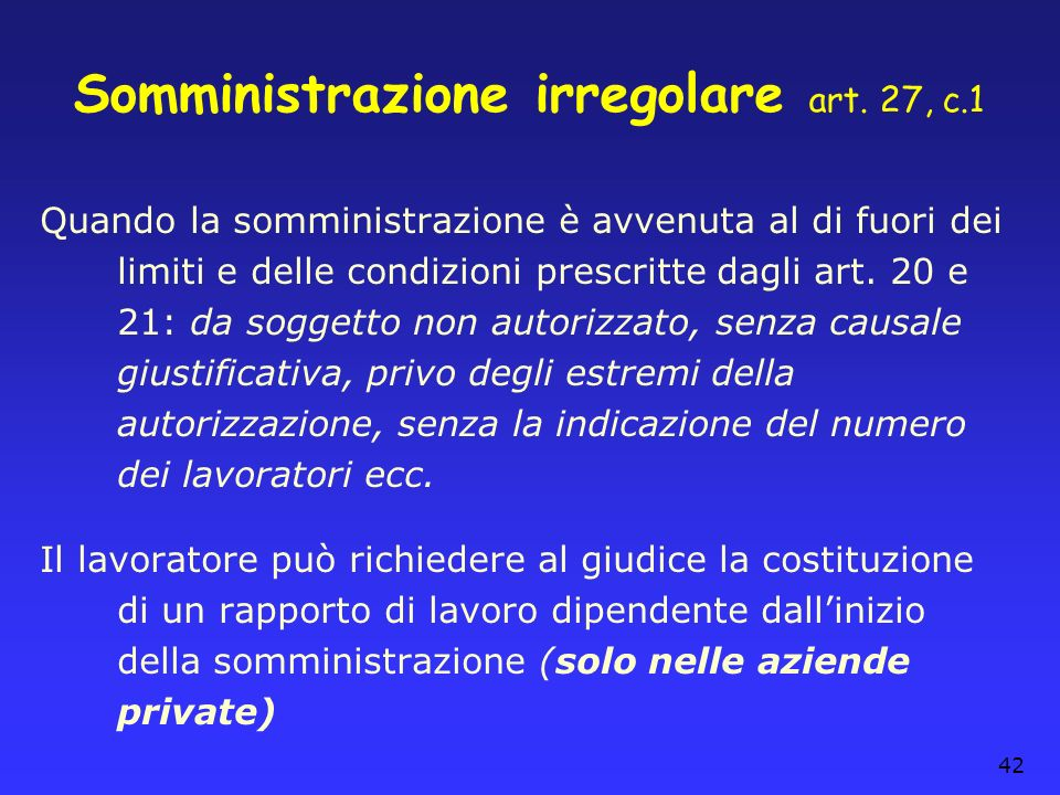 Somministrazione irregolare art. 27, c.1