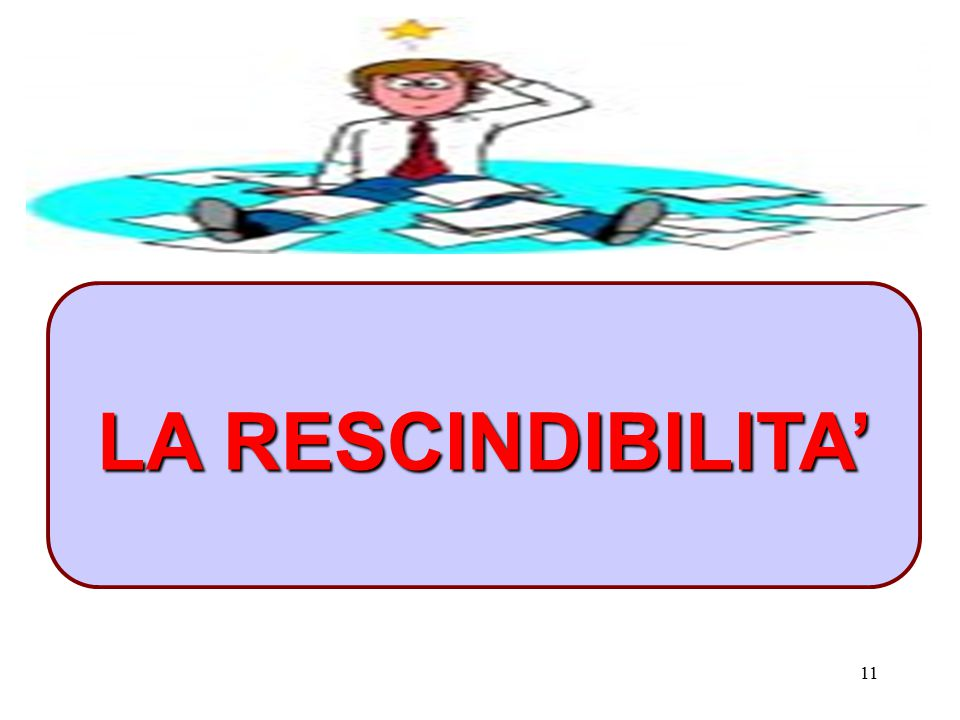 LA RESCINDIBILITA'