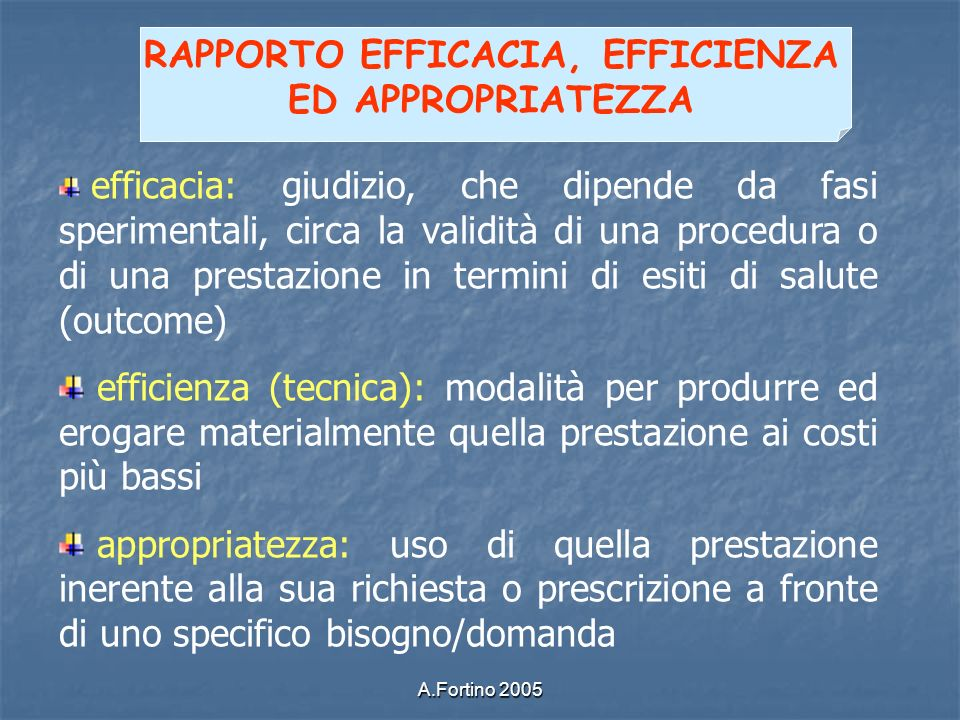 RAPPORTO EFFICACIA, EFFICIENZA ED APPROPRIATEZZA