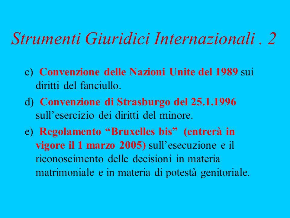 Strumenti Giuridici Internazionali . 2