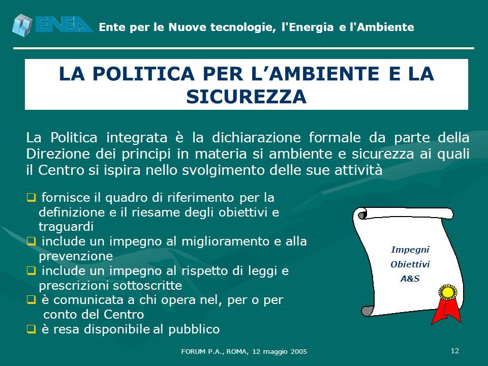 LA POLITICA PER L'AMBIENTE E LA SICUREZZA