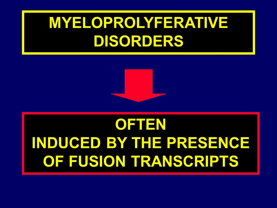MYELOPROLYFERATIVE DISORDERS