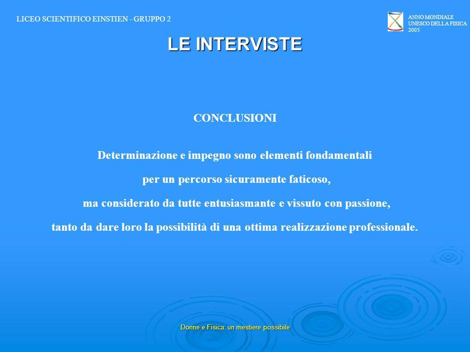 LE INTERVISTE CONCLUSIONI