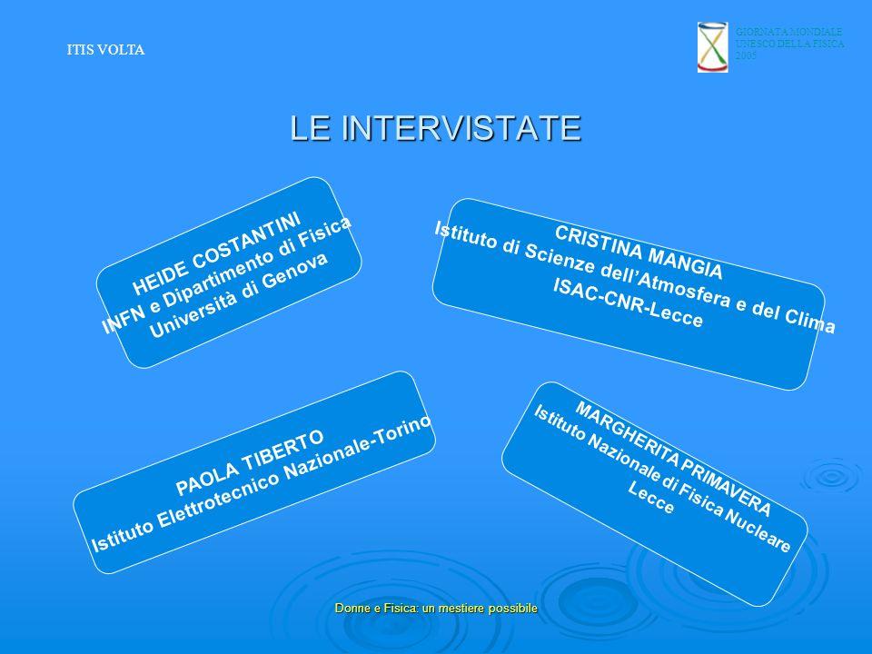 LE INTERVISTATE INFN e Dipartimento di Fisica HEIDE COSTANTINI