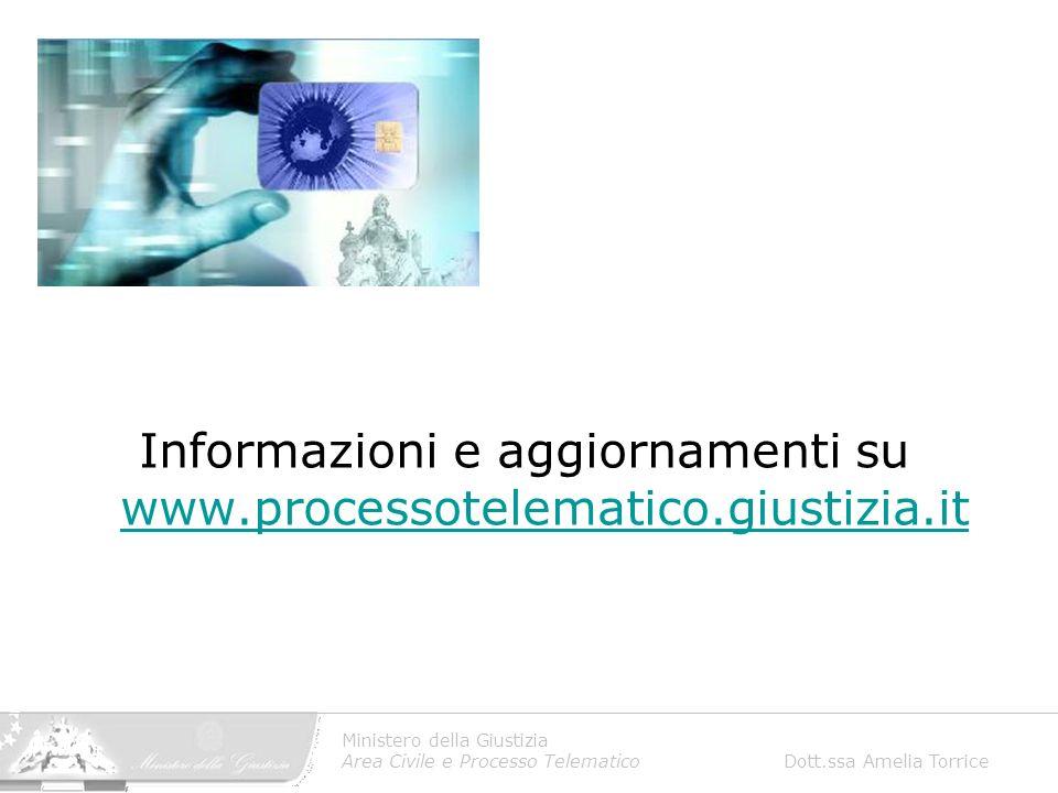 Informazioni e aggiornamenti su www.processotelematico.giustizia.it