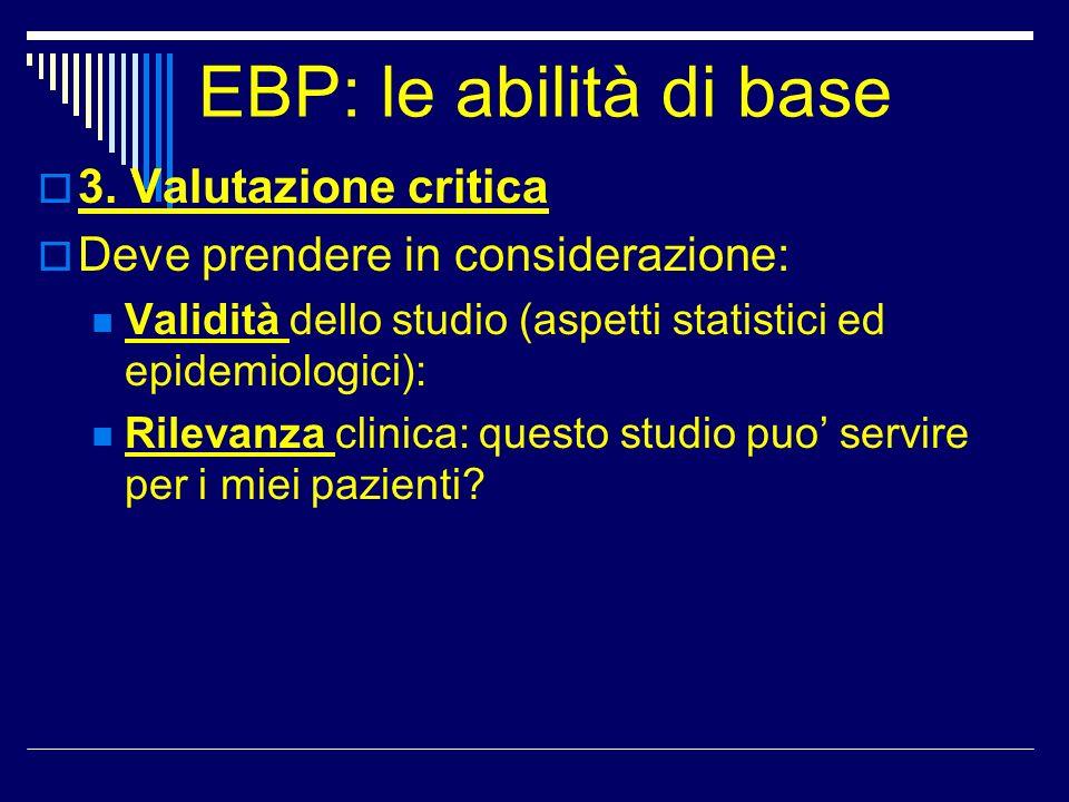 EBP: le abilità di base 3. Valutazione critica