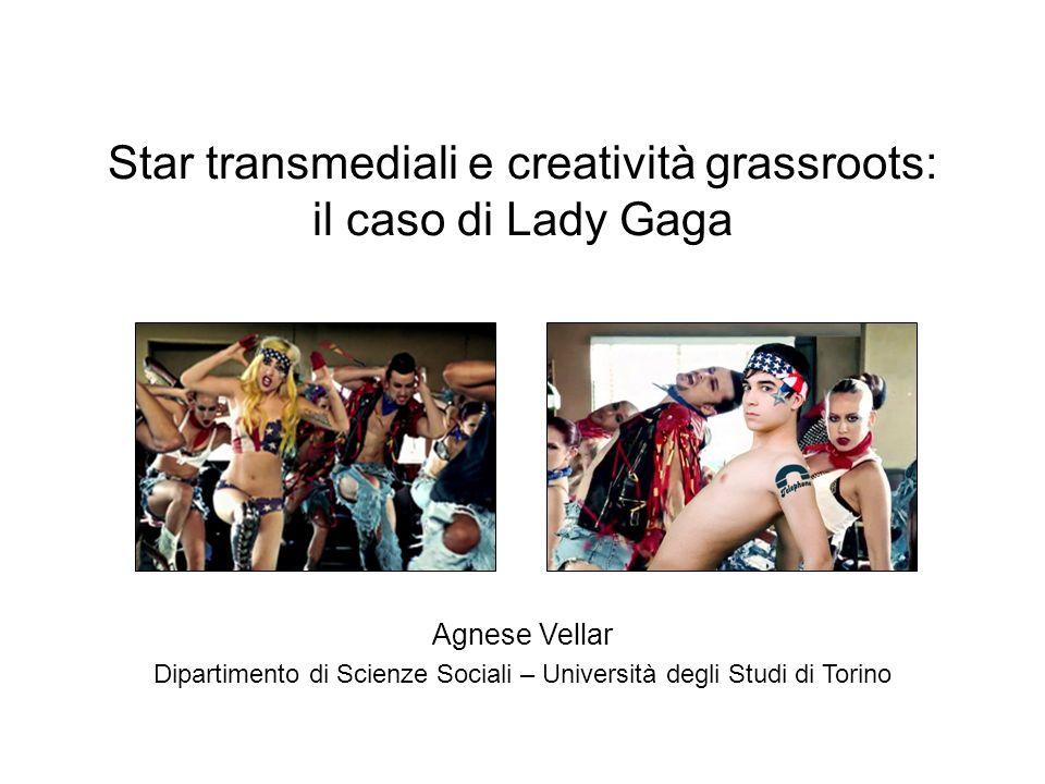 Star transmediali e creatività grassroots: il caso di Lady Gaga