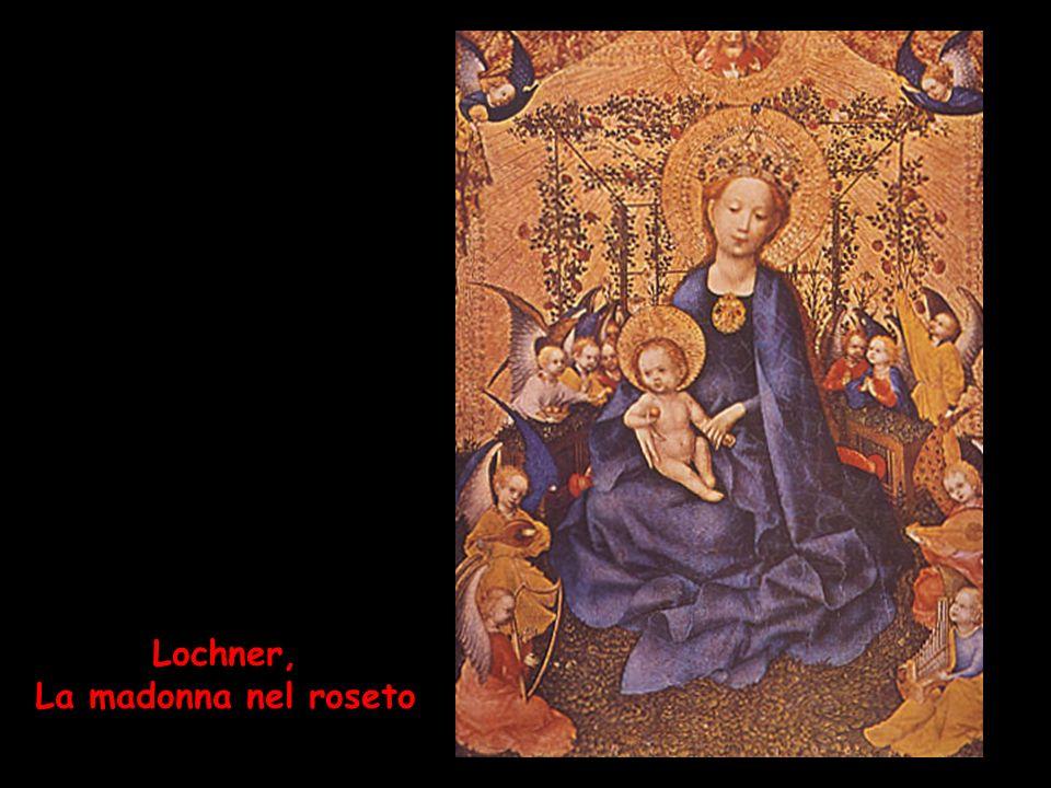 Lochner, La madonna nel roseto