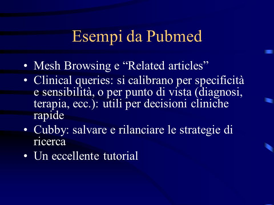 Esempi da Pubmed Mesh Browsing e Related articles
