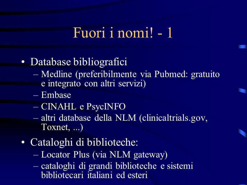 Fuori i nomi! - 1 Database bibliografici Cataloghi di biblioteche: