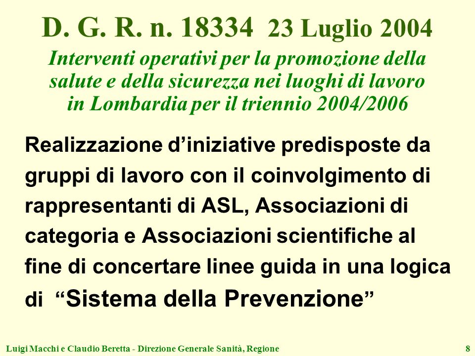 D. G. R. n. 18334 23 Luglio 2004