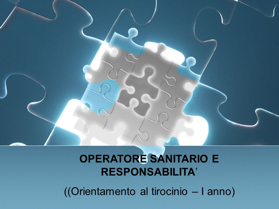 OPERATORE SANITARIO e RESPONSABILITA'
