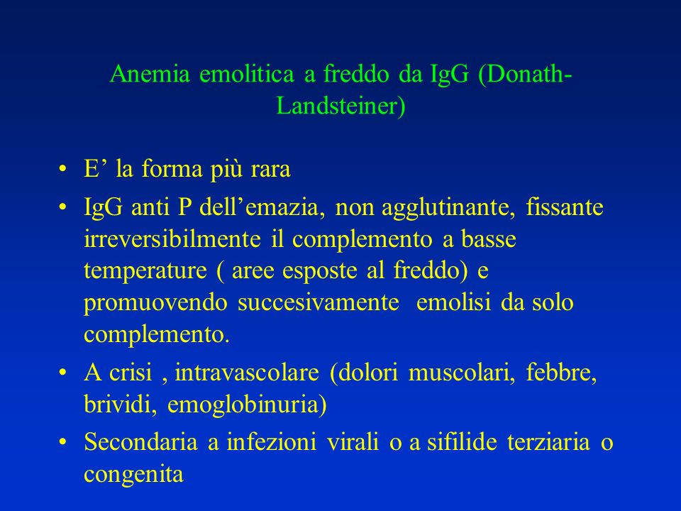 Anemia emolitica a freddo da IgG (Donath-Landsteiner)