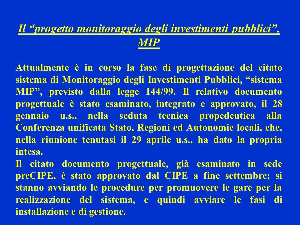Il progetto monitoraggio degli investimenti pubblici , MIP